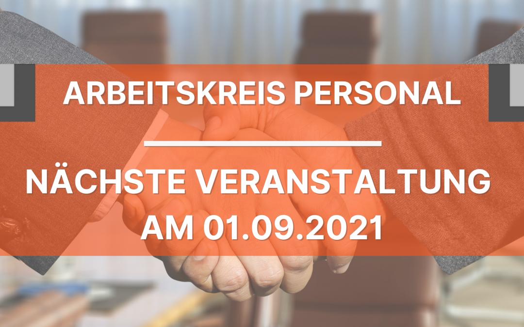 Arbeitskreis Personal, Treffen am 01.09.2021